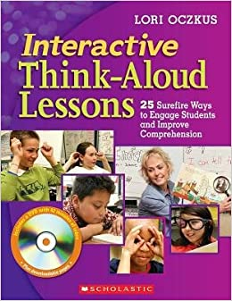 Book Interactive Think-Aloud Lessons( 25 Surefire Ways to Engage Students and Improve Comprehension)[INTERACTIVE THINK ALOUD LESSON]