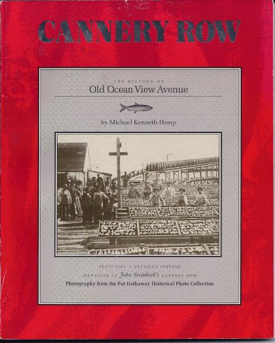 Cannery Row The History Of Old Ocean View Avenue . Detailed Indexed - Cannery Row Map