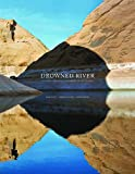Search : Drowned River: The Death and Rebirth of Glen Canyon on the Colorado