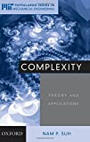 img - for Complexity: Theory and Applications (MIT-Pappalardo Series in Mechanical Engineering) by Nam P. Suh (2005-02-24) book / textbook / text book