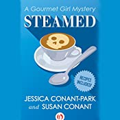 Steamed: Gourmet Girl Mysteries, Book 1 | Susan Conant