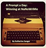 A Prompt a Day: Winning at NaNoWriMo