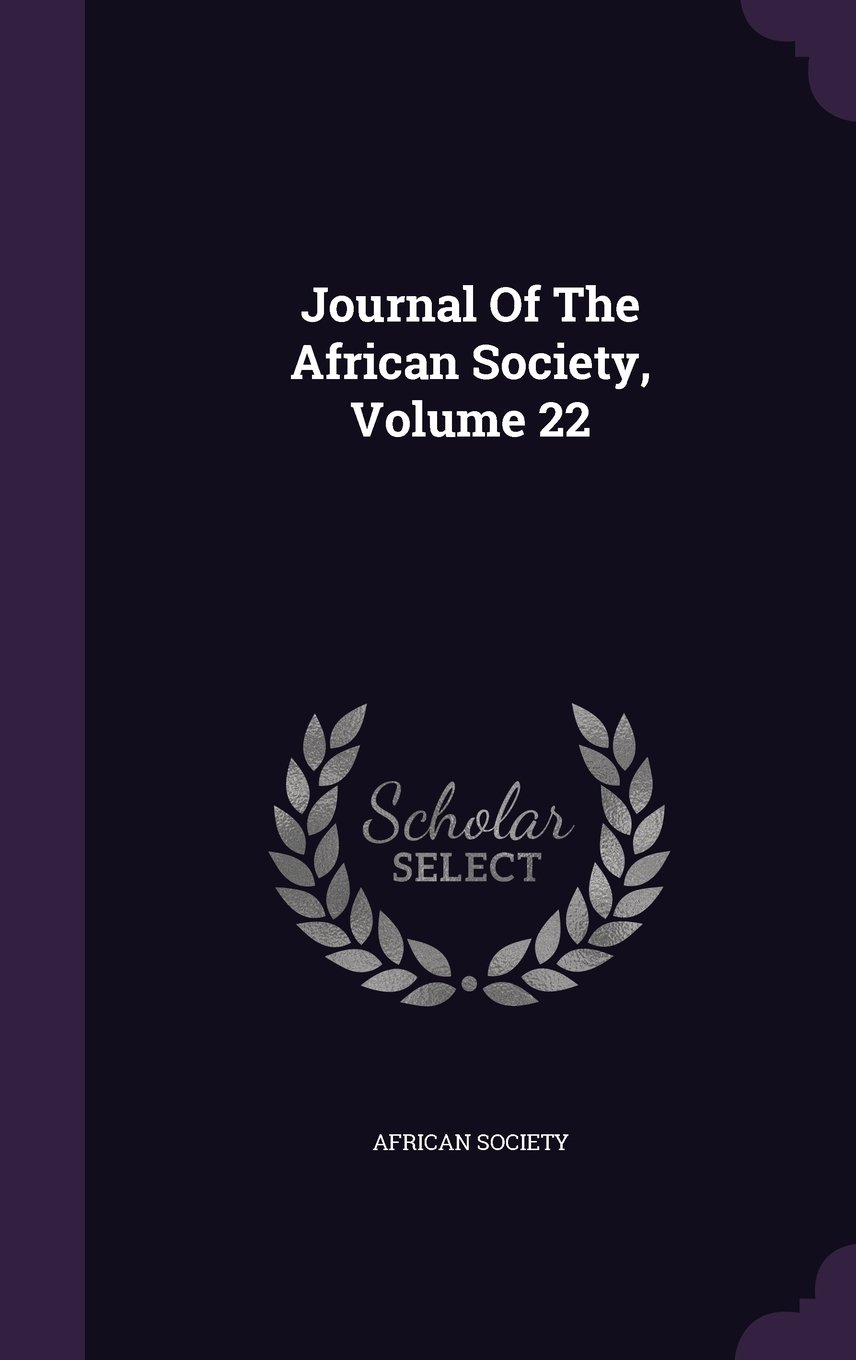 Journal Of The African Society, Volume 22 pdf epub