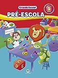 Pré - Escola - Coleção Ciranda Escolar - 8538066544