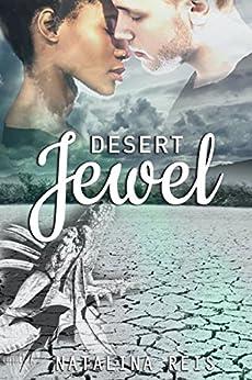 Desert Jewel by [Reis, Natalina]