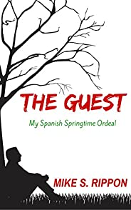 The Guest: My Spanish Springtime Ordeal