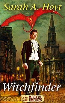 Witchfinder (Magical Empires Book 1) by [Hoyt, Sarah]