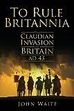 To Rule Britannia, John Waite, 0752451499