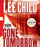 Gone Tomorrow: A Jack Reacher Novel by Child Lee (2010-10-26) Audio CD
