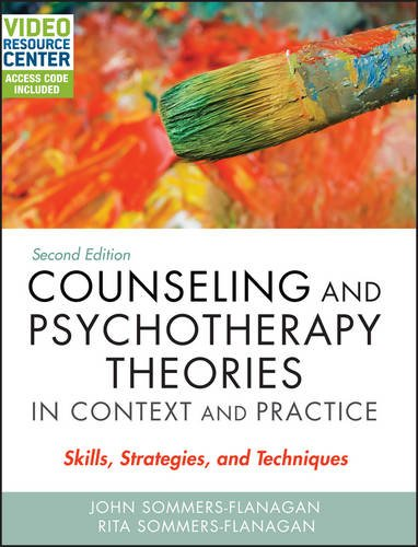 Counseling and Psychotherapy Theories in Context and Practice, with Video Resource Center: Skills, Strategies, and Techniques
