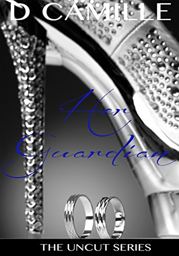 Uncut Diamond (Her Guardian (The Uncut Series Book)