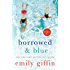 Borrowed & Blue: Something Borrowed, Something Blue