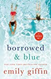 Kindle Store : Borrowed & Blue: Something Borrowed, Something Blue