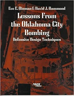Book Lessons from the Oklahoma City Bombing: Defensive Design Techniques by Eve E. Hinman (1996-12-03)