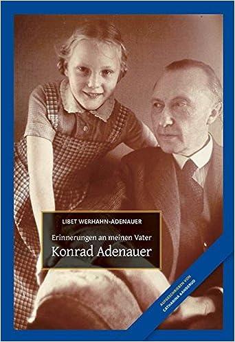 Retro Werhahn Küche | Konrad Adenauer Erinnerungen An Meinen Vater Amazon De Libet