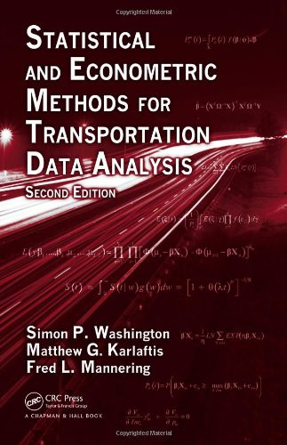Discrete Models - Statistical and Econometric Methods for Transportation Data Analysis (Chapman & Hall/CRC Interdisciplinary Statistics)