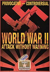 World War II - Attack without Warning
