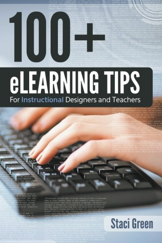 100+ eLearning Tips: for Instructional Designers and Teachers