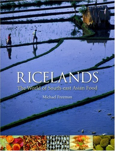 Ricelands: The World of South-east Asian Food