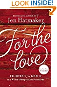 #10: For the Love: Fighting for Grace in a World of Impossible Standards