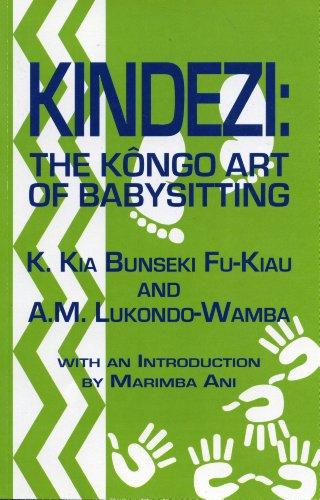 Kindezi: The Kongo Art of Babysitting