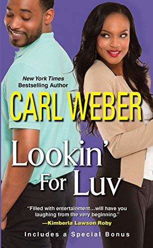 Lookin' For Luv (A Man's World Series) by Carl Weber (2014-10-07)