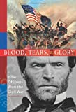 Blood, Tears and Glory, James Bissland, 1933197439