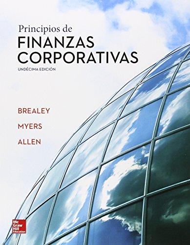 PRINCIPIOS DE FINANZAS CORPORATIVAS 11ª EDICIÓN