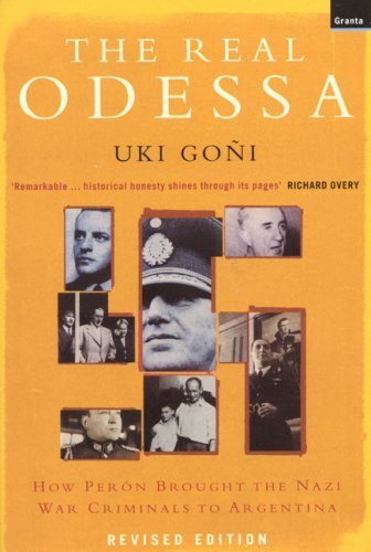 The Real Odessa: How Peron Brought the Nazi War Criminals to Argentina by Uki Goni - Odessa Mall Shopping
