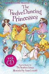 Twelve Dancing Princesses (Young Reading (Series 1)) (Young Reading Series One)