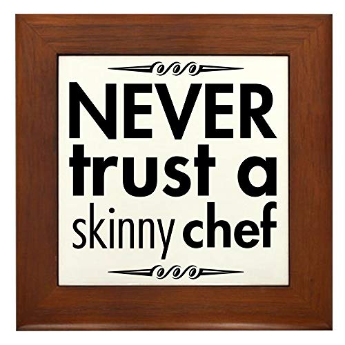 CafePress Never Trust A Skinny Chef Framed Tile, Decorative Tile Wall Hanging