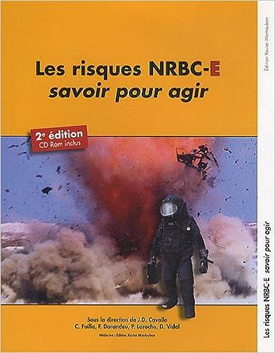Télécharger en ligne Les risques NRBC-E, savoir pour agir (1Cédérom) epub pdf
