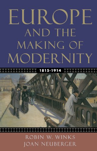 Europe And The Making Of Modernity: 1815-1914