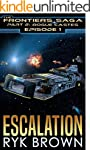 """Ep.#1 - """"Escalation"""" (The Frontiers S..."""