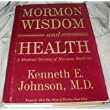 The Word of Wisdom Food Plan: A Medical Review of the Mormon Doctrine