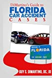 DiMartino's Guide To Florida Car Accident Cases