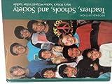 Teachers, Schools and Society, David M. Sadker and Myra P. Sadker, 0070544409
