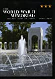 The World War II Memorial, Michelle A. Krowl, 1578644380
