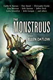 img - for Monstrous by Datlow/Straub (2015-10-29) book / textbook / text book