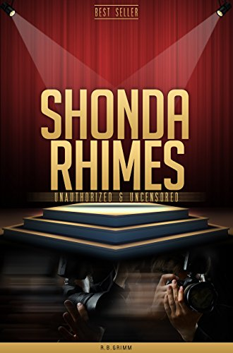 Shonda Rhimes Unauthorized & Uncensored (All Ages Deluxe Edition with Videos)