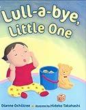 Lull-a-Bye, Little One, Dianne Ochiltree, 0399243054