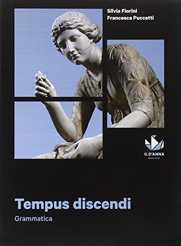 Tempus discendi grammatica. Per le Scuole superiori. Con e-book. Con espansione online Silvia Fiorini