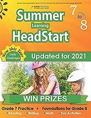 Summer Learning HeadStart, Grade 7 to 8: Fun Activities Plus Math, Reading, and Language Workbooks: Bridge to