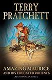 Amazing Maurice & His Educated Rodents: Discworld Novel 28