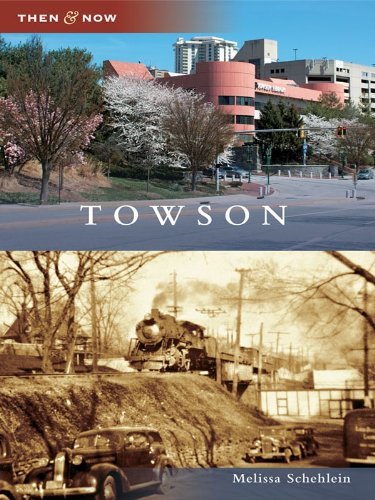 Towson (Then and Now) - Towson Hours
