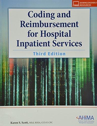 Coding and Reimbursement for Hospital Inpatient Services by Karen S. Scott (2010-12-01)