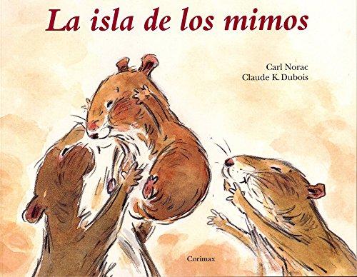 La Isla De Los Mimos (Spanish Edition)