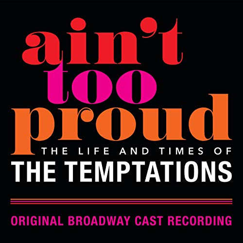 Ain't Too Proud: The Life And Ti...