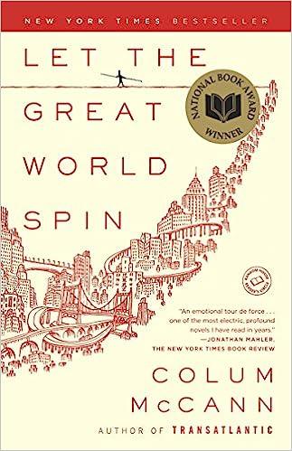Let The Great World Spin A Novel Colum Mccann 9780812973990