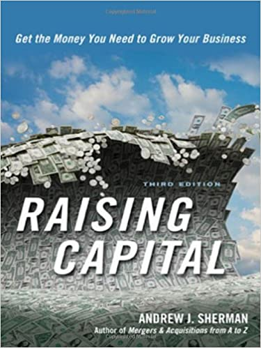 Amazon.com: Raising Capital: Get the Money You Need to Grow Your ...